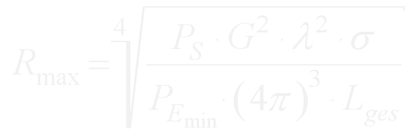 The range of radar device is equal to the fourth root of the break with the counter the product of the transmitting power (Ps), the square of the antenna gain (G), the square of the wavelength (λ) and the effective reflection area (σ). In the denominator is the product of the reception power (P e min) (bracket up...) 4 π(... bracket too) to the power of three.